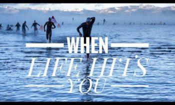 WHEN LIFE HITS YOU // Triathlon Motivation 2017