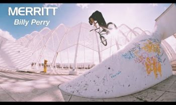 Billy Perry – Athens, Greece (Merritt BMX)