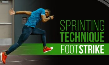 Sprinting Technique – Sprint Faster with a Proper Foot Strike